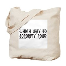 SORORITY ROW Tote Bag