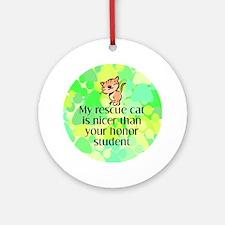 Nice rescue cat Keepsake (Round)