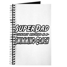 """SuperDad...Swimming Coach"" Journal"