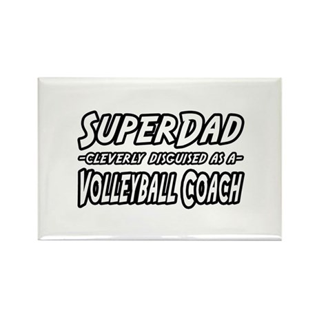 """""""SuperDad...Volleyball Coach"""" Rectangle Magnet (10"""
