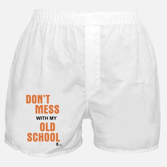 Don't Mess With My Old School Boxer Shorts
