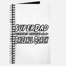 """SuperDad...Baseball Coach"" Journal"