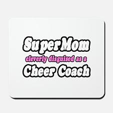 """SuperMom...Cheer Coach"" Mousepad"