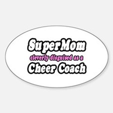 """""""SuperMom...Cheer Coach"""" Oval Decal"""