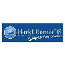 Bark Obama Unleash the power Bumper Bumper Sticker