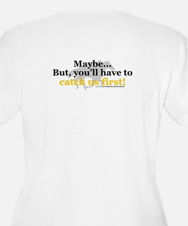 """Catch Us First"" T-Shirt"