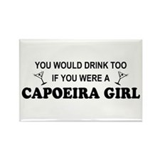 You'd Drink Too Capoeira Girl Rectangle Magnet