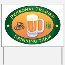 Personal Trainer Team Yard Sign