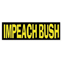 Impeach Bush (bumper sticker)