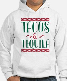 Tacos And Tequila Hoodie