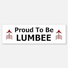 Proud To Be LUMBEE Bumper Bumper Bumper Sticker