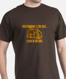 What Happens in the Tent... T-Shirt