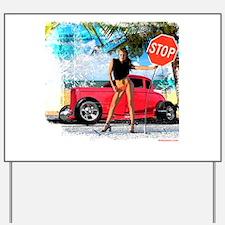 Hot Rod Girl Yard Sign