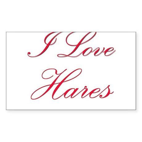 I Love Hares Rectangle Sticker