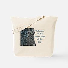 Darkside of the Fur Tote Bag