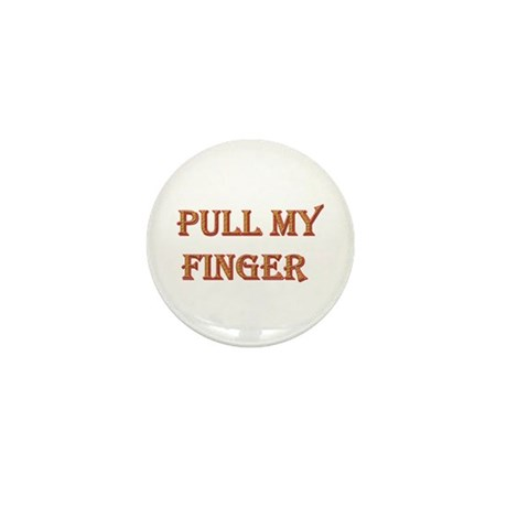 Pull My Finger Mini Button (100 pack)
