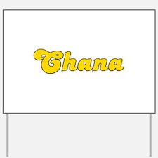 Retro Chana (Gold) Yard Sign
