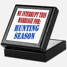 Interrupt this marriage hunting season Keepsake Bo