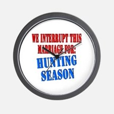 Interrupt this marriage hunting season Wall Clock