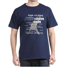 HOCKEY ANYTHING ELSE IS FIGUR T-Shirt