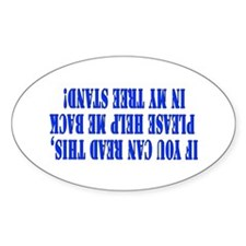 If you can read this hunting Oval Decal