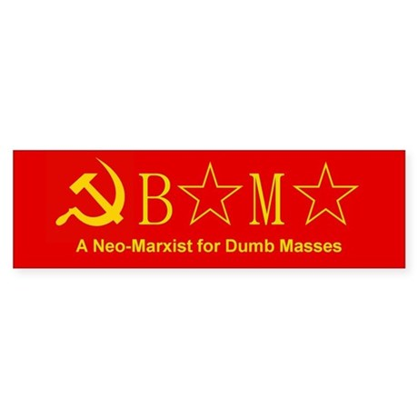 Obama for Dumb Masses Bumper Sticker