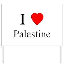 I love Palestine Yard Sign