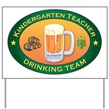 Kindergarten Teacher Team Yard Sign