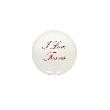 I Love Foxes Mini Button