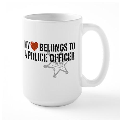 My Heart Belongs to a Police Officer Large Mug