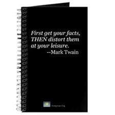 JOURNAL First get your facts... Twain Quote