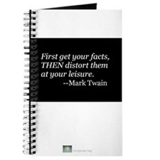 JOURNAL: First get your facts... Twain Quote