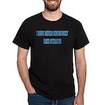 I didn't know Dark T-Shirt