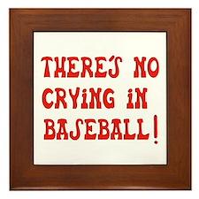 No Crying in Baseball Framed Tile
