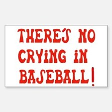 No Crying in Baseball Rectangle Sticker 10 pk)