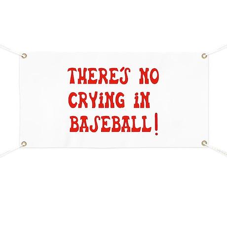 No Crying in Baseball Banner