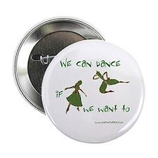 """Safety Dance 2.25"""" Button"""