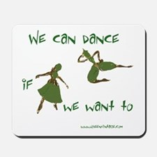 Safety Dance Mousepad