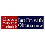 Clinton First, Obama Now bumper sticker