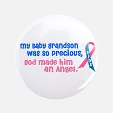 "SIDS Angel 1 (Baby Grandson) 3.5"" Button"
