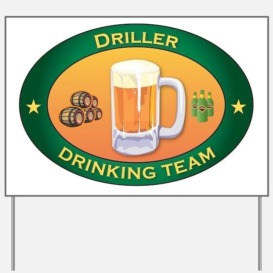 Driller Team Yard Sign