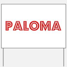 Retro Paloma (Red) Yard Sign