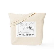 V in isolation Tote Bag