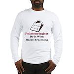 Funny Pulmologist Long Sleeve T-Shirt