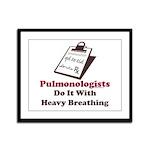 Funny Pulmologist Framed Panel Print