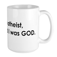 I was an atheist, until I rea Mug