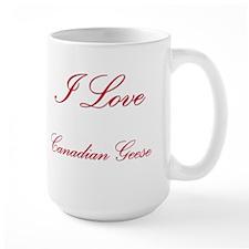 I Love Canadian Geese Mug