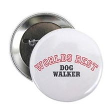 "Worlds Best Dog Walker 2.25"" Button (10 pack)"
