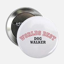 "Worlds Best Dog Walker 2.25"" Button (10 pack)"