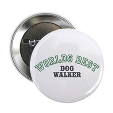 "Worlds Best Dog Walker 2.25"" Button (100 pack)"